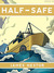 Half-Safe by Ben Carlin