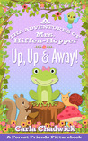 Up, Up and Away: The Adventures of Mrs. Hiffen-Hopper