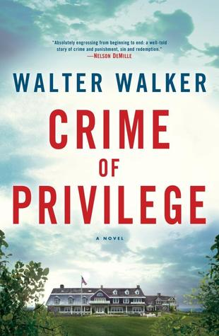 Crime of Privilege by Walter Walker