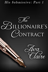 The Billionaire's Contract (His Submissive, #1)