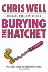 Burying the Hatchet (Earl Walker Mysteries #2)