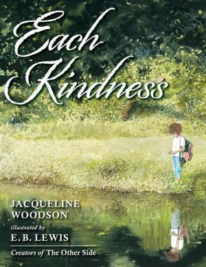 Each Kindness by Jacqueline Woodson