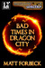 Bad Times in Dragon City (Shotguns & Sorcery #2)