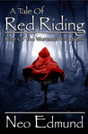 A Tale of Red Riding Hood by Neo Edmund