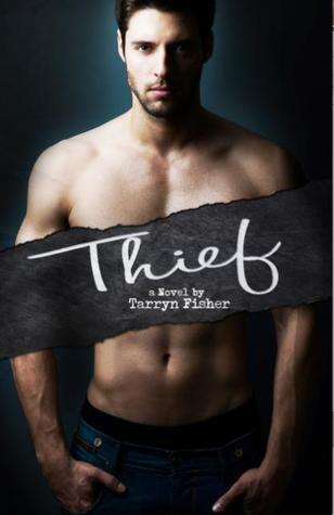 Thief (Love Me with Lies, #3)