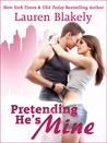 Pretending He's Mine (Caught Up In Us, #2)