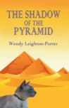 The Shadow of the Pyramid (Shadows from the Past, #4)