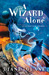 A Wizard Alone (Young Wizar...