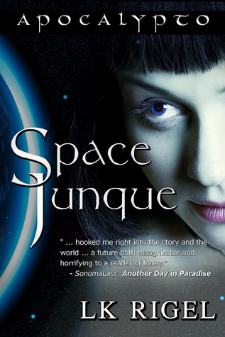 Space Junque by L.K. Rigel