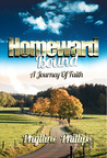Homeward Bound by Phylline Phillips