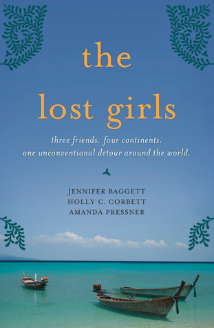 The Lost Girls and the Wander Year by Jennifer Baggett