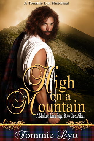 High on a Mountain by Tommie Lyn