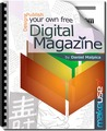 Design and Publish Your Own Free Digital Magazine