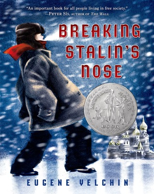 Breaking Stalin's Nose by Eugene Yelchin