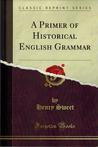 A Primer of Historical English Grammer