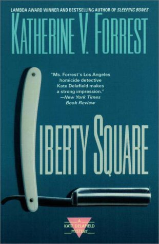 Liberty Square by Katherine V. Forrest