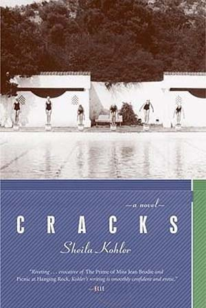 Cracks by Sheila Kohler