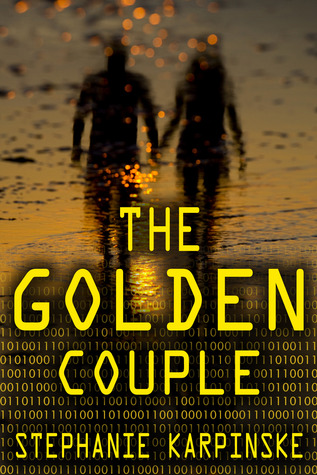 The Golden Couple by Stephanie Karpinske