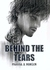 Behind the Tears by Marita A. Hansen
