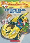 Get Into Gear, Stilton! (Geronimo Stilton, #54)