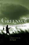 Greenvoe by George Mackay Brown