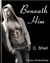 Beneath Him (Harlow Trilogy, #1)