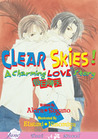 Clear Skies: A Charming Love Story