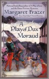 A Play of Dux Moraud (Joliffe The Player Mystery, #2)