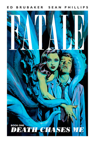 Fatale, Volume 1 by Ed Brubaker