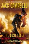 The Lost Fleet: Beyond the Frontier: Guardian (The Lost Fleet: Beyond the Frontier, #3)