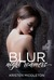 Blur by Kristen Middleton