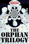 The Orphan Trilogy by James Morcan