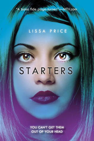 Starters (Starters and Enders, #1)