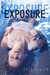 Exposure by Iris Blaire