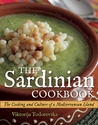 The Sardinian Cookbook: The Cooking and Culture of a Mediterranean Island