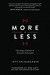 More or Less: Cho...