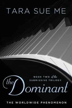The Dominant (The Submissive Trilogy, #2) (REQ) - Tara Sue Me