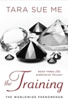The Training (The Submissive Trilogy, #3)