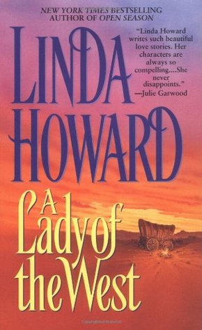 A Lady of the West by Linda Howard