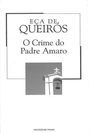 O Crime do Padre Amaro by Eça de Queirós