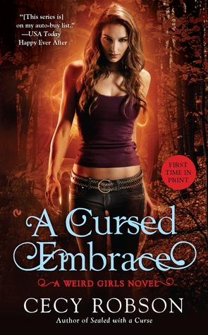 A Cursed Embrace (Weird Girls #2)  - Cecy Robson