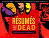 Resumes Are Dead and What to Do About It