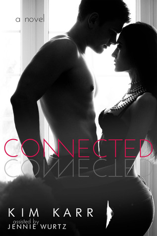 Connected (Connections, #1)