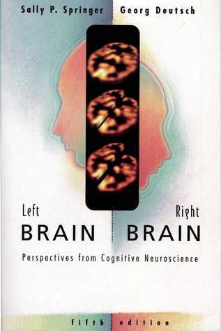 Left Brain, Right Brain by Sally P. Springer