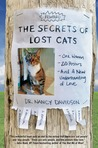 The Secrets of Lost Cats by Nancy   Davidson