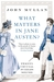 What Matters in Jane Austen?: Twenty Crucial Puzzles Solved