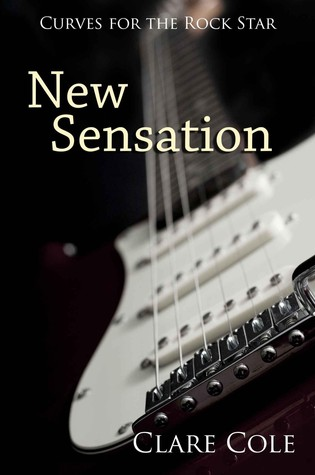 New Sensation (Curves for the Rockstar, #1)