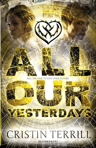All Our Yesterdays by Christin Terrill