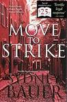Move to Strike (David Cavanaugh, #4)
