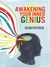 Awakening Your Inner Genius by Sean Patrick